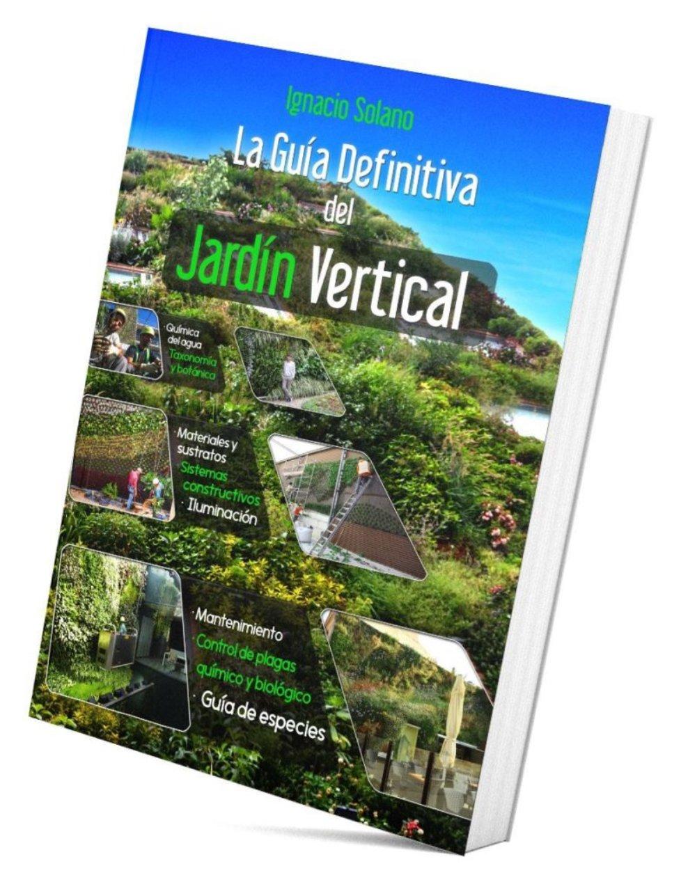 La Guía Definitiva del Jardín Vertical